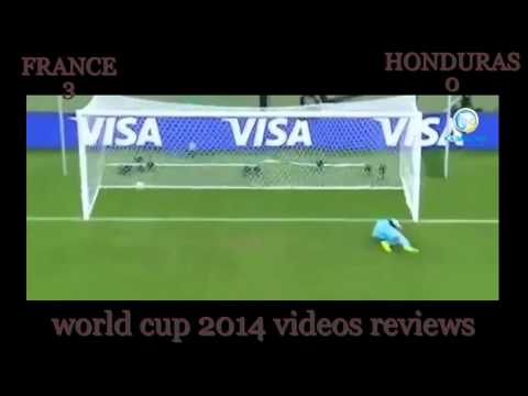 Fifa World cup 2014 france vs honduras videos reviews all goals and highlight HD