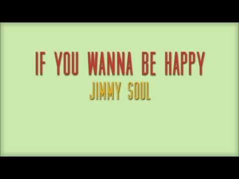 If You Wanna To Be Happy by Jimmy Soul (with Lyrics)