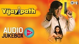 vijaypath full songs non stop   audio jukebox ajav devgan tabu anu malik