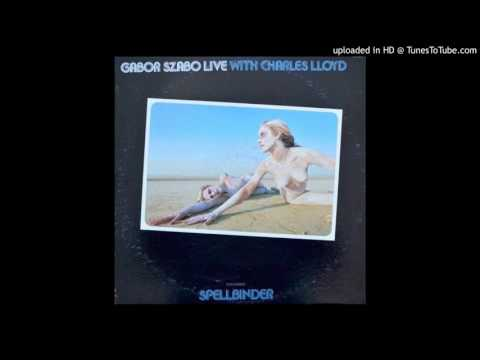 Gabor Szabo With Charles Lloyd-People
