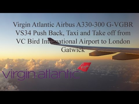 Virgin Atlantic Airbus A330-300 G-VGBR VS34 Taxi and Take off from Antigua to London Gatwick
