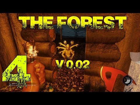 The Forest (0.02) PC Gameplay Part 4 - Angry Mad Time |
