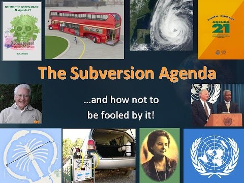 The Subversion Agenda - Part 1 of 3