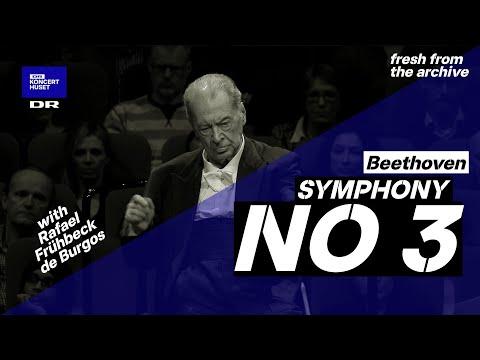 Symphony No. 3 - Beethoven  // Danish National Symphony Orchestra & Rafael Frühbeck de Burgos (Live)