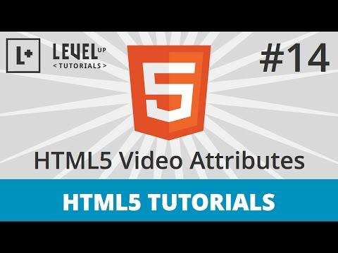 HTML5 Tutorials #14 - HTML5 Video Attributes