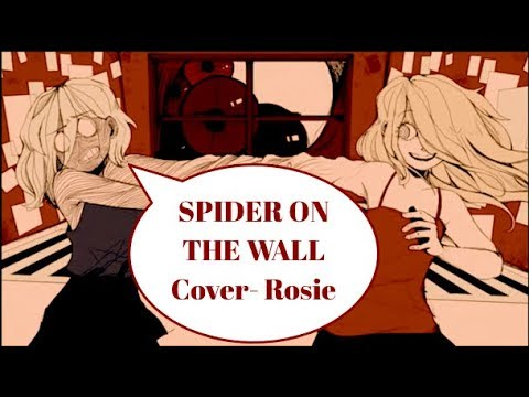 Spider On The Wall Cover (GHOST)【Rosie】