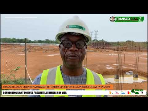 TRANSCOTV1 LIBERIA COUNTRY MANAGER ON CLSG PROJECT DELIVERY IN 2019