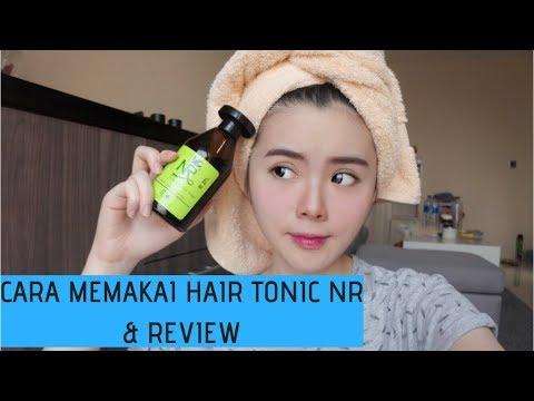 Cara Memakai Hair Tonic Nr Dan Review Youtube