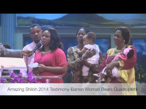 Amazing Shiloh 2014 Testimony-Barren Woman Bears Quadruplets