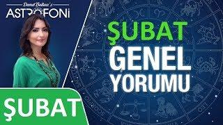 ŞUBAT 2019 AYLIK Burç Yorumları Astrolog DEMET BALTACI