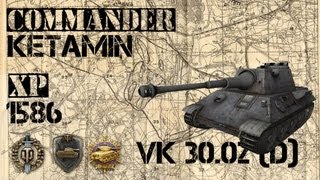 World of Tanks: Replays: VK30.02(D) Commander: Ketamin (kommentárral) |HD|