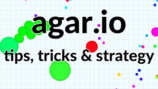 agar.io Tips, Tricks & Strategy