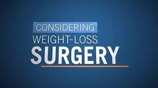 Weight-Loss Surgery: Why Choose Us?