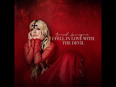 I Fell In Love With The Devil (Radio Edit) (Audio) - Avril L