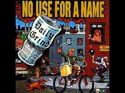Клип No Use For A Name - The Daily Grind