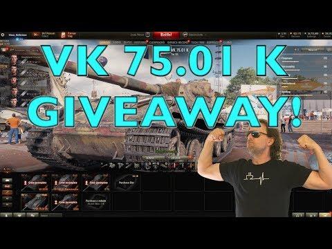 WOT - VK 75 01 K GIVEAWAY   World of Tanks