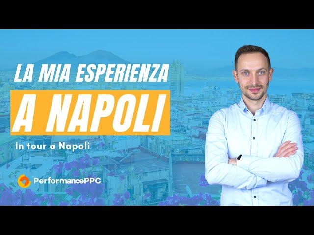 La mia esperienza a Napoli