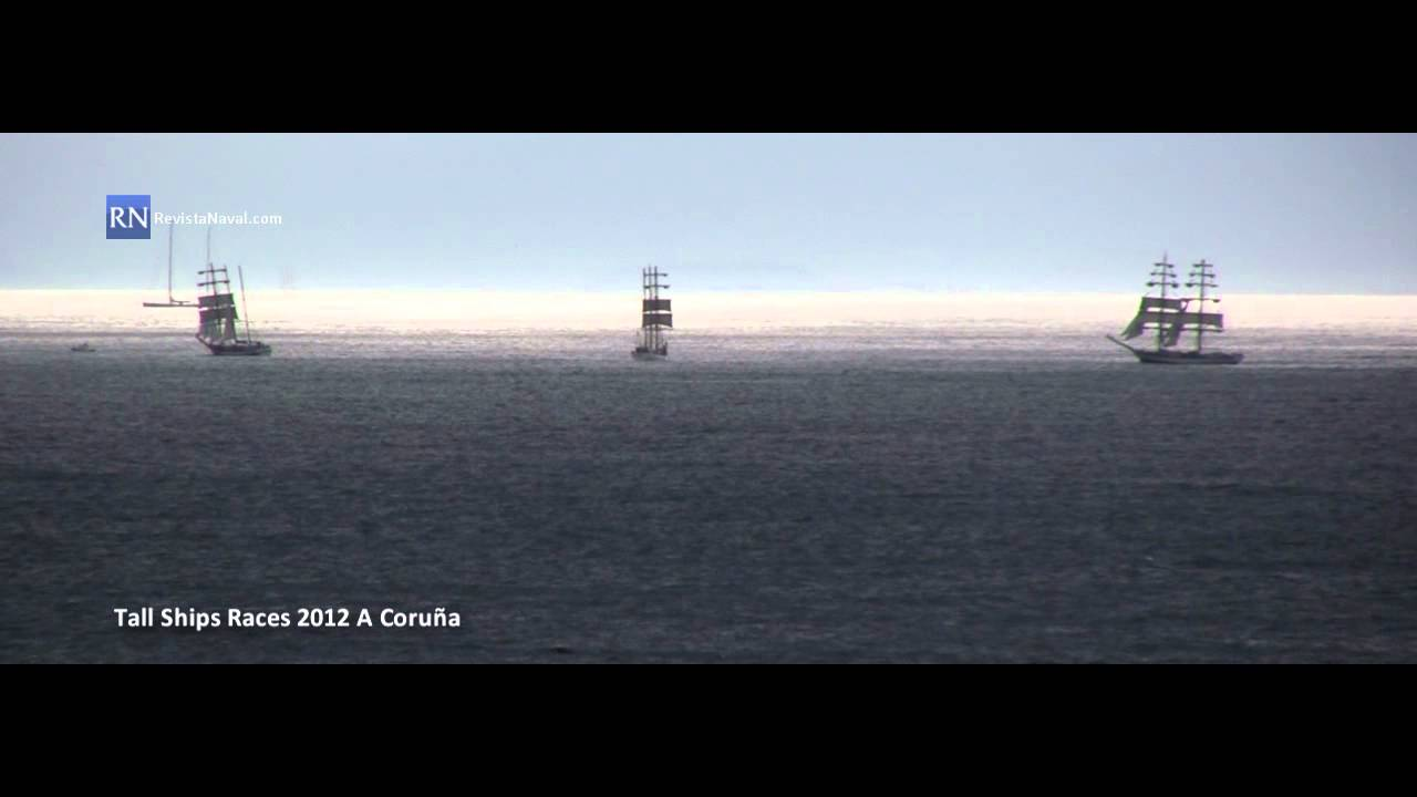 Salida De La Tall Ships Races 2012 De A Coruña Youtube