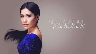 Sheila Abdull - Kata Hati Official Lyric Video