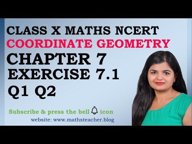 Chapter 7 Coordinate Geometry Ex 7.1 Q1 Q2 class 10 Maths