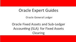 Oracle Fixed Assets and Sub-Ledger Accounting (SLA)  for Fixed Assets Clearing