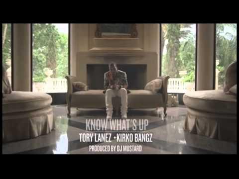 Tory Lanez Ft. Kirko Bangz - Know What's Up *NEWW**