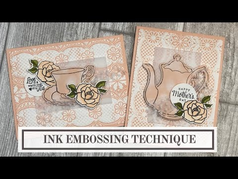 Card Making Ideas for Mothers Day (Ink Embossing Technique)