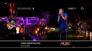 Gambar cover Slank - Kamu Harus Pulang (Live at Music Everywhere) **