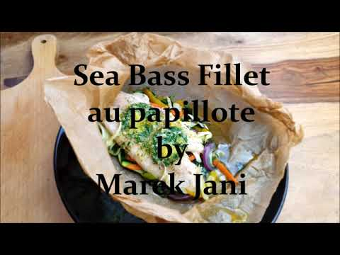 sea bass fillet au papillote recipe movie