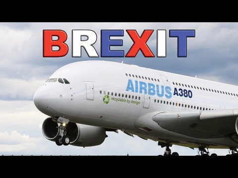 Airbus and Stop Being Defeatist About Brexit!