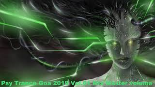 Psy Trance Goa 2019 Vol 61 Mix Master volume
