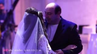 Танец невесты с папой (Армянская свадьба  в Москве)