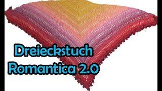 Dreieckstuch ROMANTICA 2.0 - Bobbel Häkelanleitung