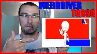 Webdriver Torso - Découverte de chaîne en live