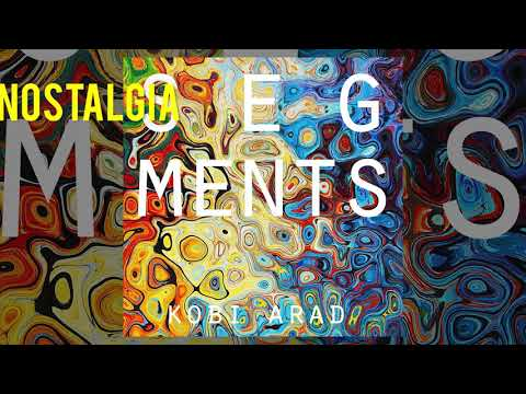 Kobi Arad Band - Segments - Full Album