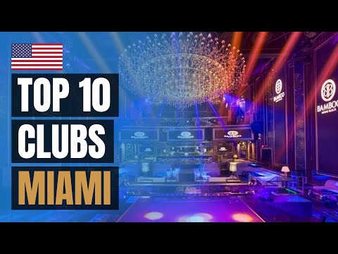Top 10 Night Clubs In Miami (2020)
