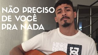 Baixar Não Preciso De Você Pra Nada - Luísa Sonza ft. Luan Santana (Cover - Pedro Mendes)