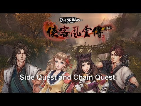 Tale of Wuxia The Pre Sequel Part 37 Side quest and Chain Quest