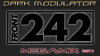 Front 242 megamix part II From DJ DARK MODULATOR