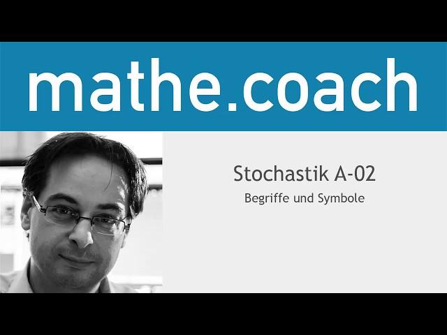 Stochastik A02 - Begriffe und Symbole