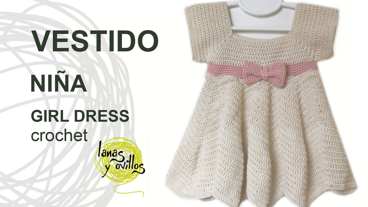 Tutorial Vestido Crochet o Ganchillo Niña ZigZag - YouTube