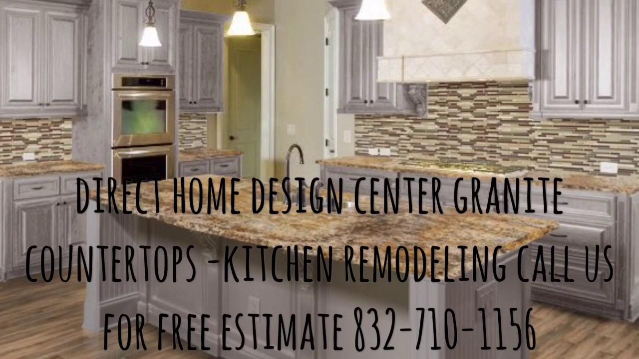Kitchen Remodeling Houston Tx Direct Home Design Center Houston Tx Youtube
