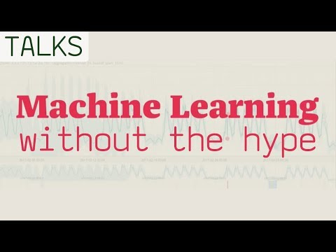 Machine Learning without the Hype