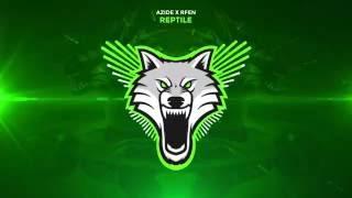 Azide x Rfen - Reptile