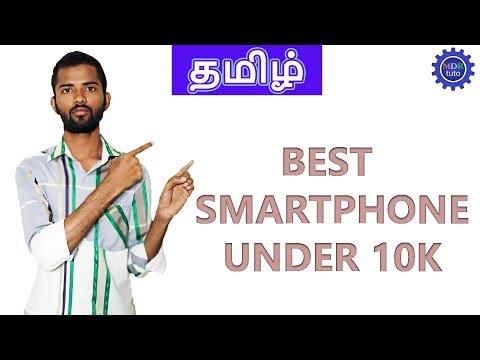 [ Mumbai Tamil ] TOP 5 BEST PHONES UNDER ₹10000 (2018) | Best camera and Ram |