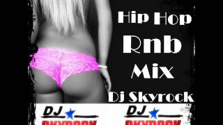 hiphop rnb dirty mix by dj skyrock part1