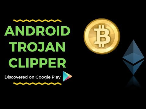 First Android Clipper Discovered On Google Play | Bitcoin Clipboard Stealer | Ethereum | Malware