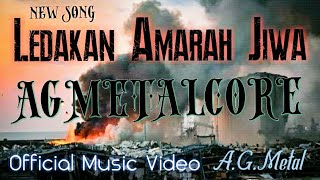 LEDAKAN AMARAH JIWA - (explosion)- AGMETALCORE ( OFFICIAL MUSIC VIDEO ) lagu metal terbaru 2020