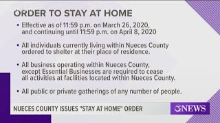 Stay-at-home Order Issued For Nueces County Due To Covid-19