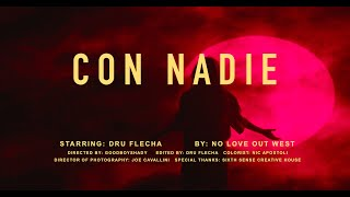 "Dru Flecha + ""Con Nadie"" (official music video)"